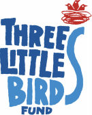 Three Little Birds Fund
